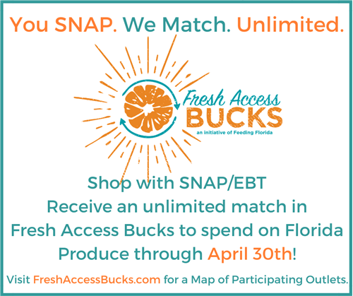 UNLIMITED SNAP BENEFITS MATCH AT FLORIDA'S FRESH ACCESS BUCKS MARKETS