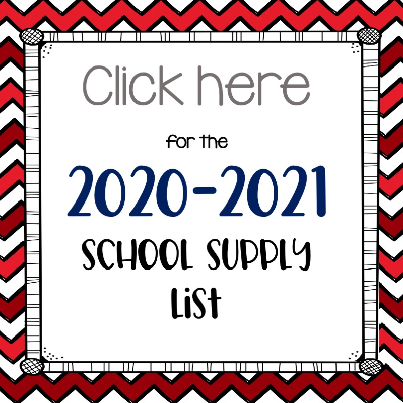 View the 2020-2021 school supply list here. In addition, all students will need masks and are encouraged to carry a reusable water bottle and up to 3 oz. of hand sanitizer.