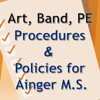 Art, Band, and PE Procedures and Policies for LAAMS